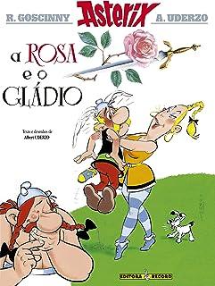Asterix - A Rosa E O Gládio - Volume 29