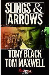 Slings & Arrows Kindle Edition