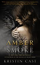 Amber Smoke (The Escaped Book 1)
