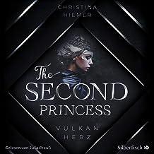 The Second Princess - Vulkanherz