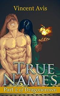 True Names (Dragoncrown Book 2)