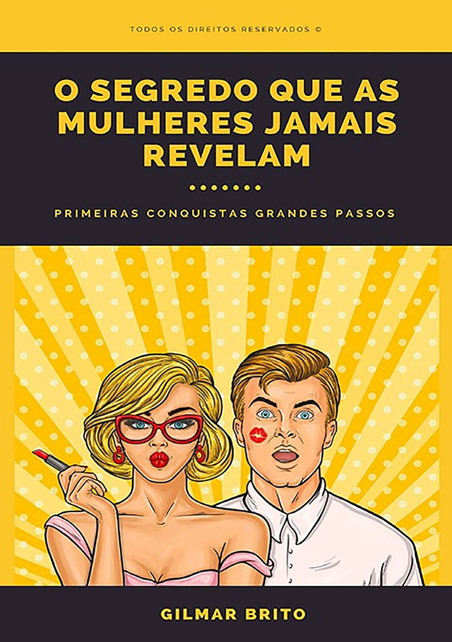 緩む寸前O Segredo Que As Mulheres Jamais Revelam (Portuguese Edition)