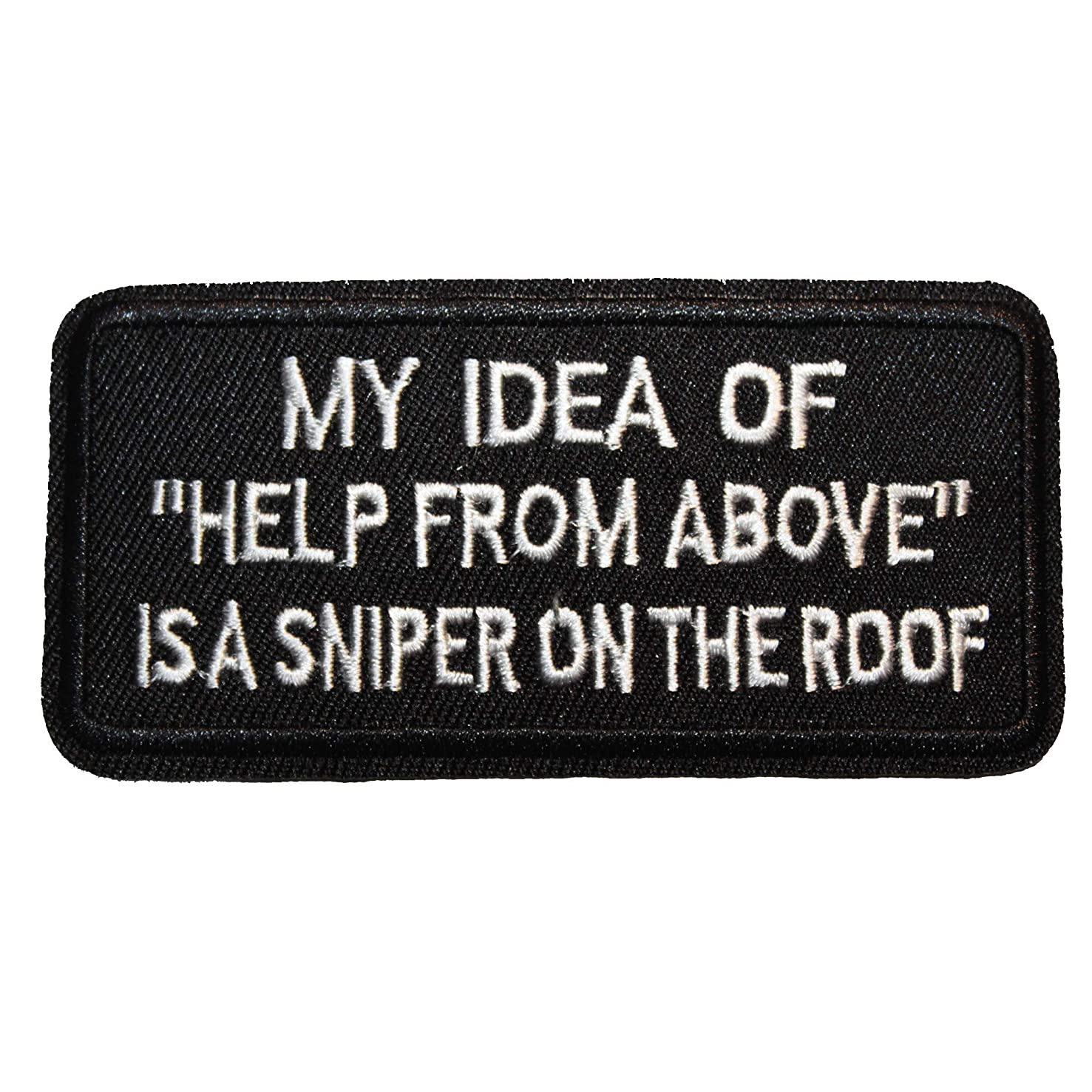 U-Sky Sew or Iron on Patches - My IDEA of Help from Above is A Sniper of The ROOF Patch