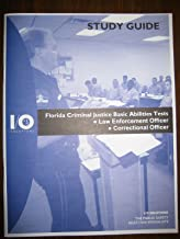 Florida Criminal Justice Basic Abilities Tests Study Guide