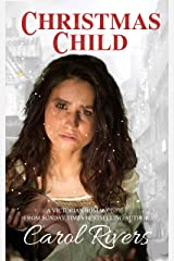 Christmas Child: an absolutely heartbreaking and emotional Victorian romance Kindle Edition