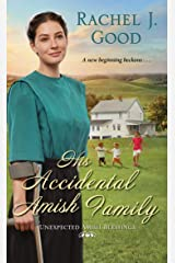 His Accidental Amish Family (Unexpected Amish Blessings Book 3) Kindle Edition
