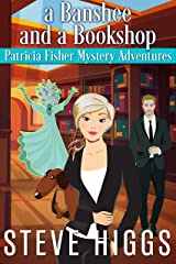 A Banshee and a Bookshop (Patricia Fisher Mystery Adventures Book 4) Kindle Edition
