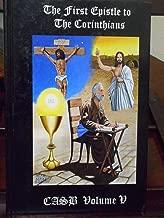 The Catholic Apologetics Study Bible, Volume V, The first Epistle to The Corinthians