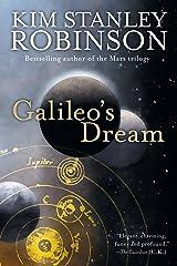 Galileo's Dream: A Novel Kindle Edition