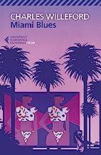 Miami Blues (Italian Edition)