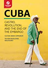 Cuba: The Mob, Castro, and the End of the Embargo