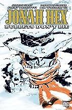 Jonah Hex (2006-2011) Vol. 6: Bullets Don't Lie