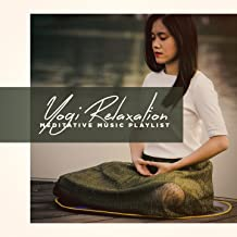 Yogi Relaxation - Meditative Music Playlist