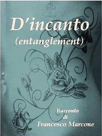 Dincanto (Entanglement)