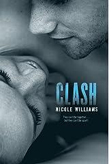 Clash (Crash Book 2) Kindle Edition