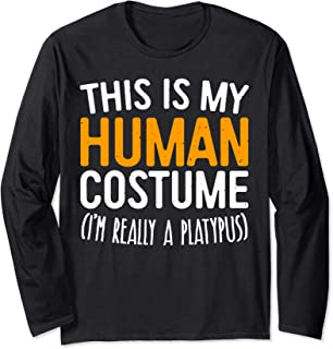 This Is My Human Costume I'm Really A Platypus T-Shirt Long Sleeve T-Shirt