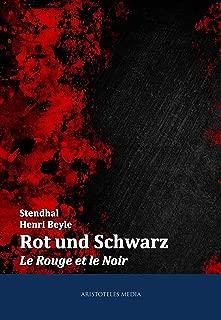 Rot und Schwarz: Le Rouge et le Noir (German Edition)