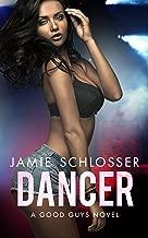 DANCER: A Good Guys Novel