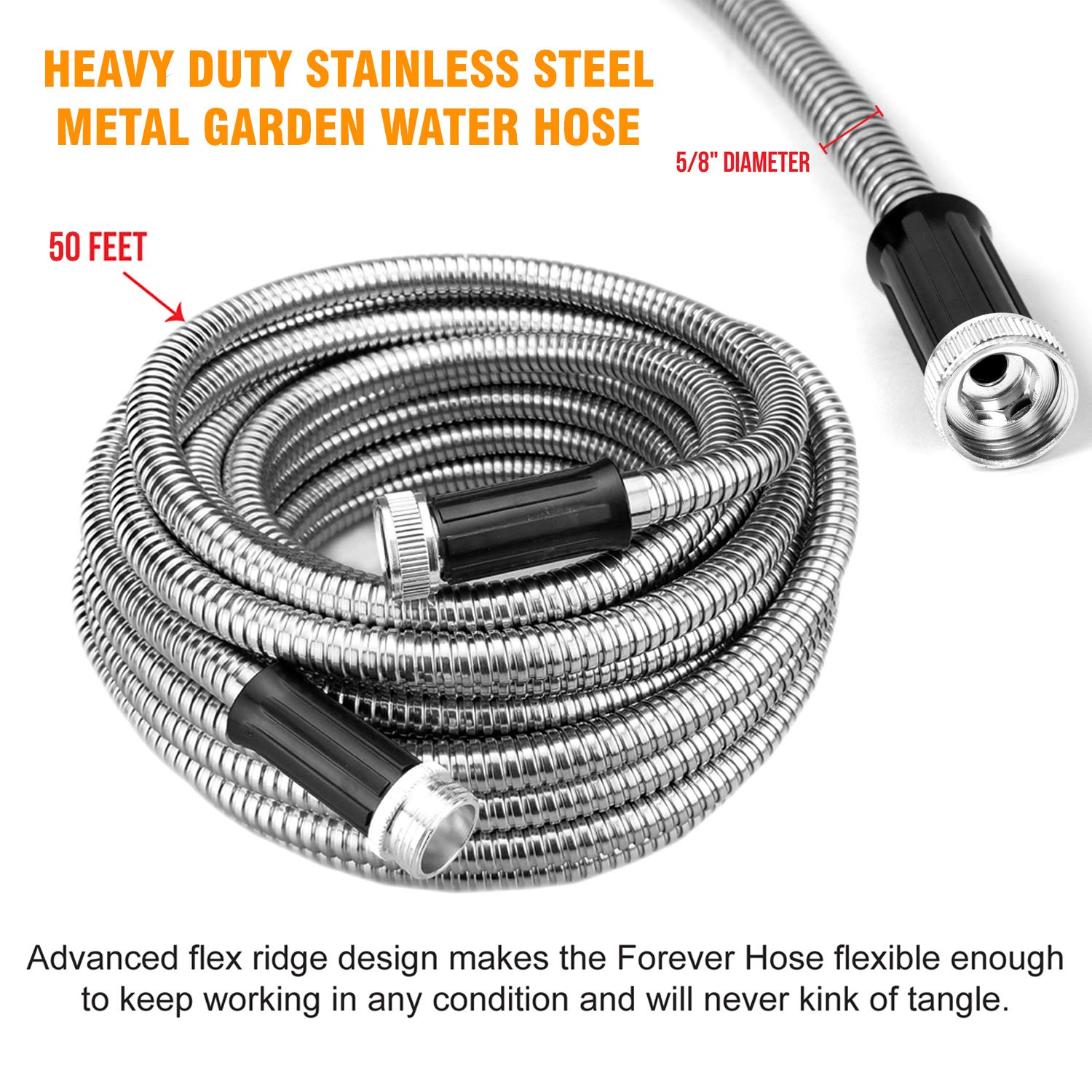 FOREVER STEEL HOSE   50FT 304 Heavy Duty Stainless Steel Metal Garden Water Hose - Kink Free, Flexible, Expandable, Lightweight   UV Resistant   Stays Cool in Summers, Never Frozen in Winter