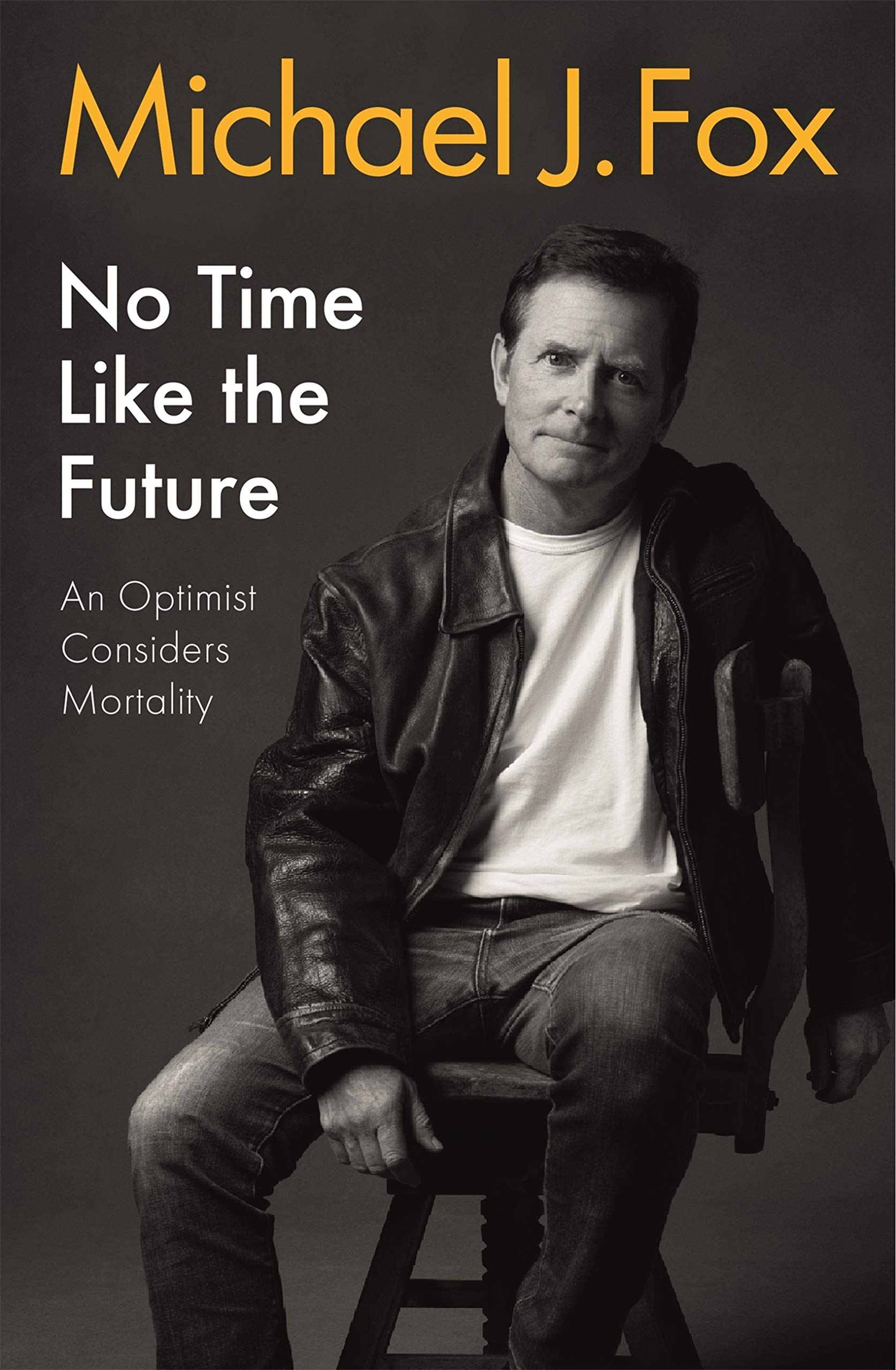 Cover image of No Time Like the Future by Michael J Fox
