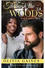 Through the Woods: A Novella (Love Thy Neighbor Book 1) Kindle Edition