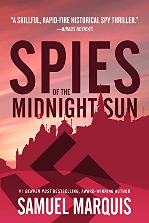 Spies of the Midnight Sun: A True Story of WWII Heroes (World War Two Series Book 3)