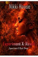 Experiment X: Revolt Kindle Edition