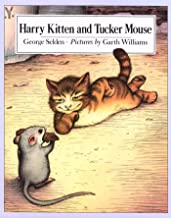 Harry Kitten and Tucker Mouse (Chester Cricket and His Friends Book 6)