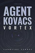 Vortex: Une enquête de Kate Kovacs (CSU t. 9) (French Edition)
