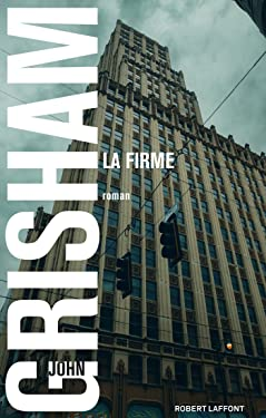 La Firme (BEST-SELLERS) (French Edition)