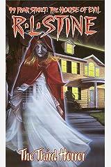 The Third Horror (99 Fear Street) Kindle Edition