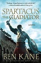 Spartacus: The Gladiator: A Novel