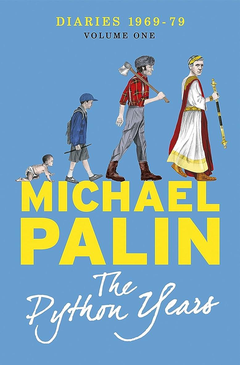 洗剤気絶させる汚染The Python Years: Diaries 1969-1979 Volume One (Palin Diaries Book 1) (English Edition)