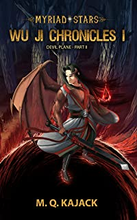 Myriad Stars: Devil Plane (Wu Ji Chronicles, Book 2). A LitRPG Universe