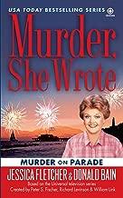Murder, She Wrote: Murder on Parade (Murder She Wrote Book 29)