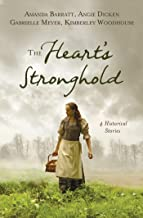 The Heart's Stronghold: 4 Historical Stories
