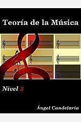 Teoría de la Música: Nivel 3 (Spanish Edition) Kindle Edition