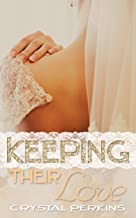 Keeping Their Love (The Griffin Brothers Series Book 7)