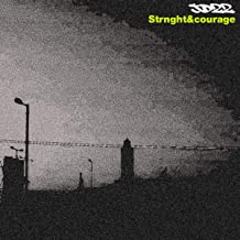 Strngth&courage [Explicit]