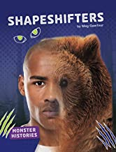 Shapeshifters (Monster Histories)