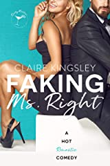 Faking Ms. Right: A Hot Romantic Comedy (Dirty Martini Running Club Book 1) Kindle Edition