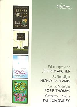 Select Editions, Vol. 4, 2006: False Impression - At First Sight - Sun at Midnight - Cover Your Assets
