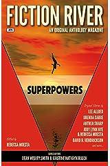Fiction River: Superpowers (Fiction River: An Original Anthology Magazine Book 26) Kindle Edition
