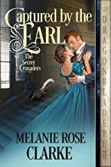 Captured by the Earl (The Secret Crusaders Book 2) Kindle Edition