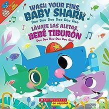 Wash Your Fins, Baby Shark / Lávate las aletas, Bebé Tiburón (Spanish Edition)