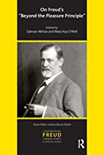 On Freud's Beyond the Pleasure Principle (IPA Contemporary Freud: Turning Points & Critical Issues)