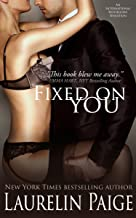 Best fixed on you by laurelin paige read online Reviews