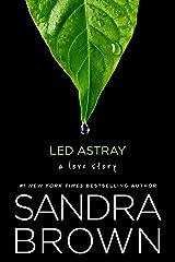 Led Astray Kindle Edition