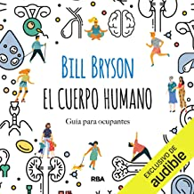El cuerpo humano: Guía para ocupantes