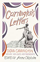 Carrington's Letters: Her Art, Her Loves, Her Friendships